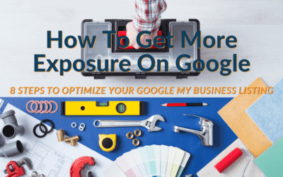 Google My Business – How to Get More Exposure Without Paying for It